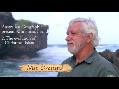 Australian Geographic presents Christmas Island - Part 2: The evolution of Christmas Island