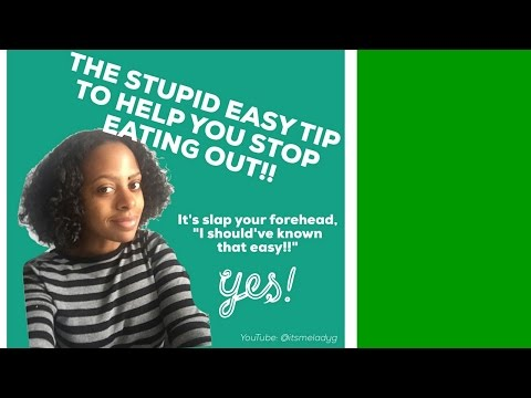 The Stupid Easy Tip  To STOP SPENDING MONEY Eating Out SO MUCH!! | itsmeladyg