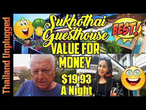 CHIANG RAI TO SUKHOTHAI, $17 BEST VALUE FOR MONEY HOTEL