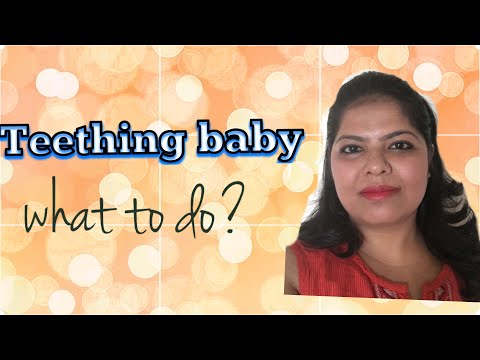 Tips to help teething baby-Tried and Tested/ Indian mom in Australia