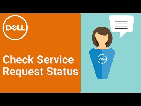 Check Service Request Status DELL (Official Dell Tech Support)