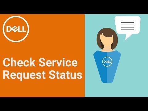 Check Service Request Status DELL (Official Dell Tech Support)