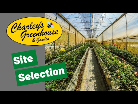Charley's Greenhouse 101 - Session 1-2 Site Selection