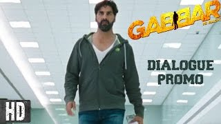 Aa Gaya Gabbar   Starring Akshay Kumar   In Cinemas Now