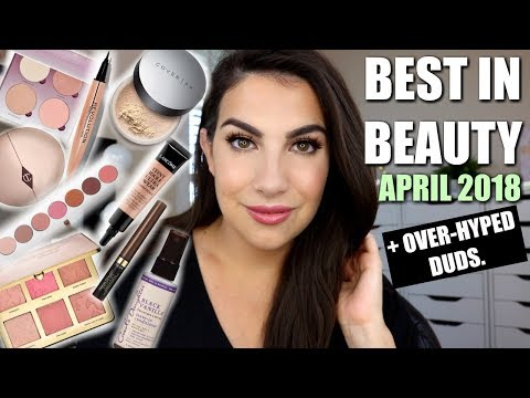 BEST IN BEAUTY + Over-Hyped Duds | April 2018