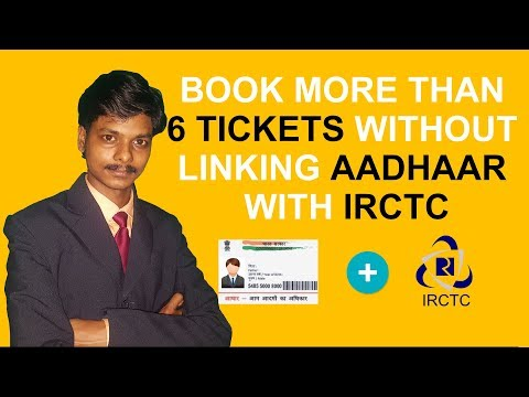 How to Book More Than 6 Tickets in IRCTC Without Linking Aadhaar Card [Hindi]