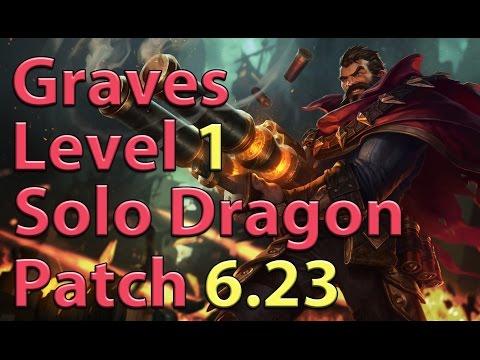 League of Legends: Graves Level 1 Solo Dragon Preseason 7 (Patch 6.23)