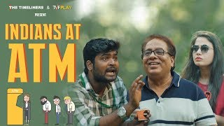 Indians At ATM | The Timeliners