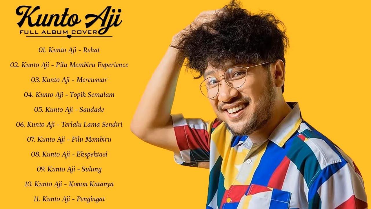 Download Kunto Aji full album - Kunto Aji daftar putar hits terbaik MP3 Gratis