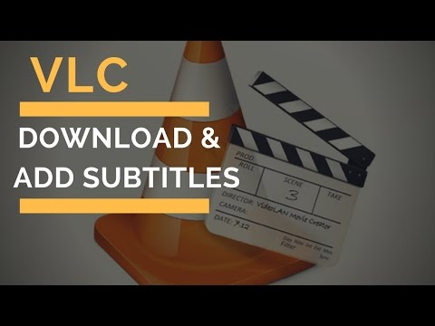 How To DOWNLOAD & ADD Subtitles To Movies/Videos PERMANENTLY 2017 !     VLC