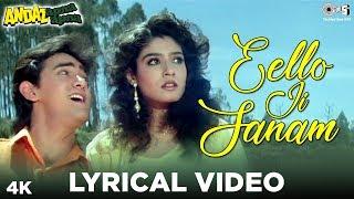 Eello Ji Sanam Lyrical - Andaz Apna Apna |Aamir Khan,Raveena Tandon| Vicky Mehta, Behroze Chatterjee
