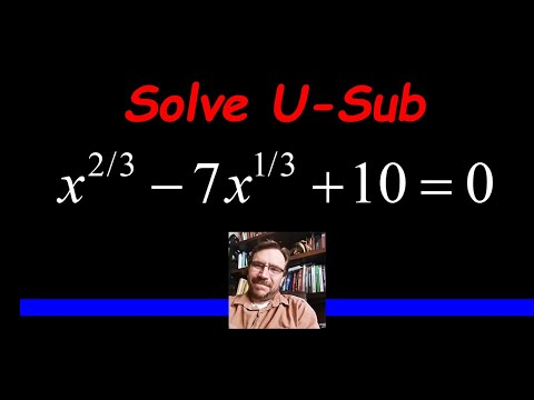 Solve an Equation Quadratic in Form using a U-Substitution