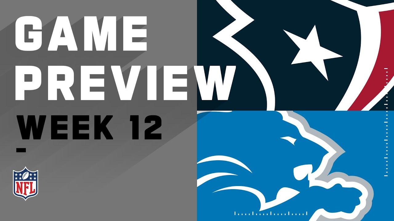Houston Texans vs. Detroit Lions | NFL Week 12 Game Preview