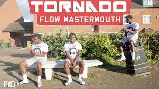 P110 - Tornado - Flow Mastermouth [Music Video]
