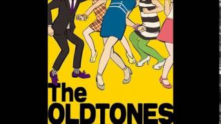 The Oldtones - So Selfish!!