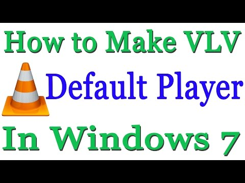 How to Make VLC The Default player In Windows 7