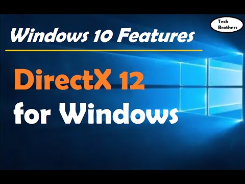 DirectX 12 for Windows 10 | Windows 10 Features