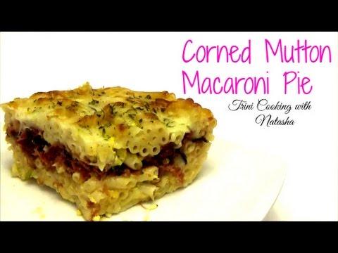 Corned Mutton Macaroni Pie - Episode 326