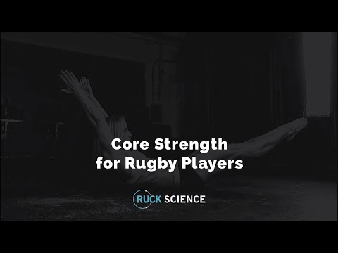 Core strength for rugby players