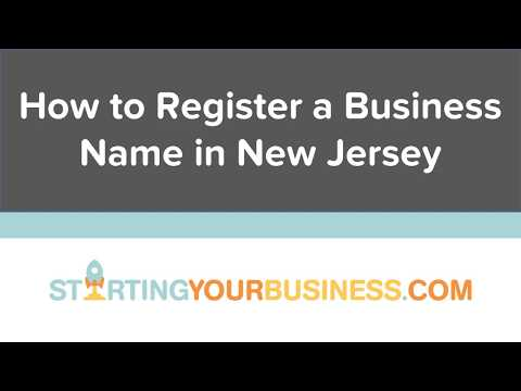 How to Register a Business Name in New Jersey - Starting a Business in New Jersey