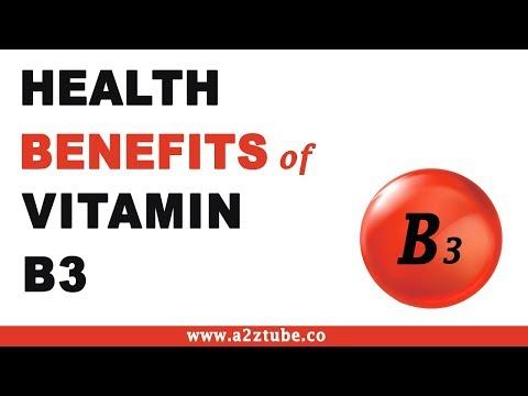 Health Benefits of Vitamin B3 or Niacin