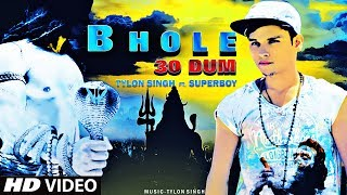 Latest Hindi Rap Songs 2017 - BHOLE 30 DUM | Tylon Singh Ft. SuperBoy | Desi Weed Song 2017