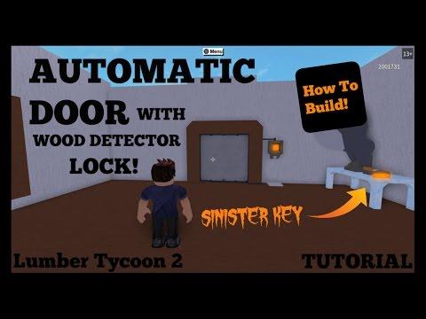 How To Build: Automatic Door with Wood Detector Lock | Lumber Tycoon 2 Tutorial