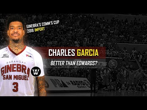 Charles Garcia, Bagong Import nanaman ng Ginebra | Bakit? Nasan si Edwards? Nasan si Brownlee?