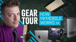 How MrMobile Works: Video Gear Tour