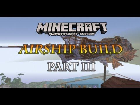 Minecraft PS3 steampunk airship build part 3