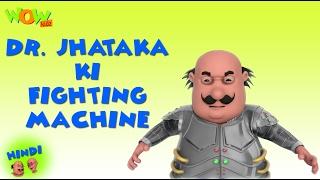 Dr.Jhatka Ki Fighting Machine -Motu Patlu in Hindi -3D Animation Cartoon for Kids -As on Nickelodeon