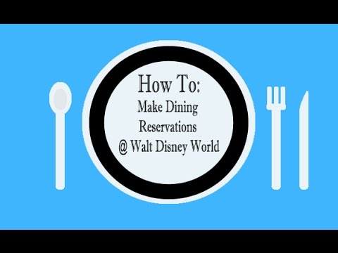 How To Make Dining Reservations At Walt Disney World(Episode 18)
