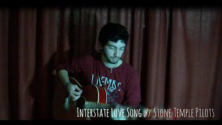 Stone Temple Pilots - Interstate Love Song (Acoustic Cover)