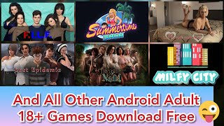 How to Download all offline Android Adult 3d Games, 2d game like as Summertime Saga , Being a Dick