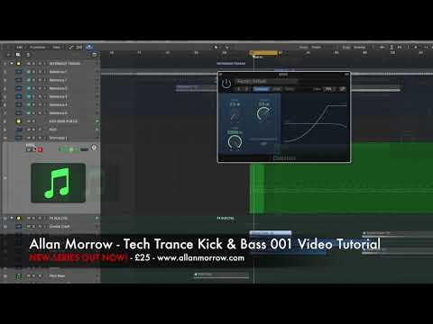 Allan Morrow - How to make a Tech Trance Kick & Bass Video Tutorial [1 hr 35 mins]