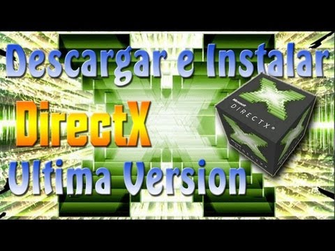 Descargar e Instalar Directx 11 [Windows 8.1/8/7/Vista] [Ultima Version] [2018]