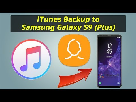 How to Get Contacts from iTunes Backup to Samsung Galaxy S9 (Plus)