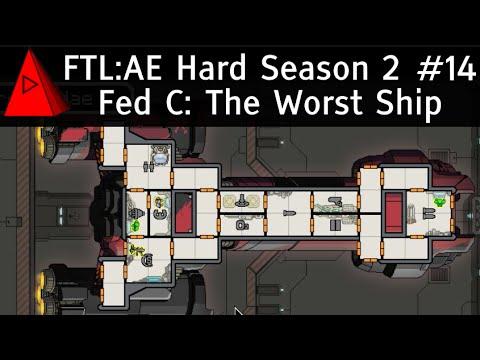 The Worst Ship - FTL Advanced Edition - Season 2 Let's Play #14 - Federation C