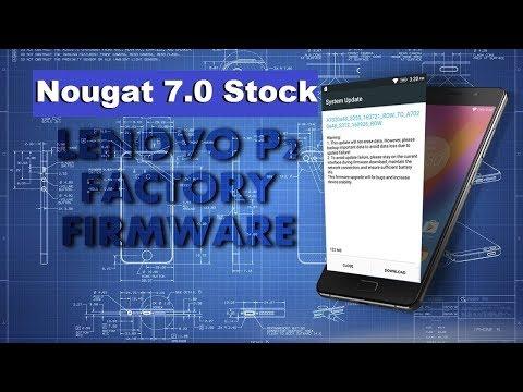 Lenovo P2 Stock Rom Firmware Flash with Nougat 7 0 (Restore