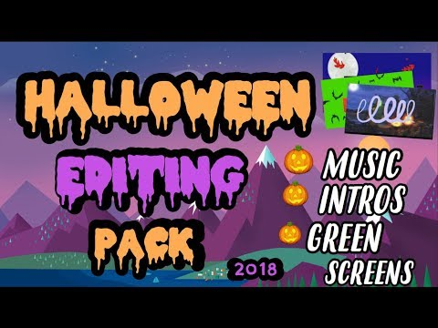 HALLOWEEN EDITING PACK 2018 | INTRO TEMPLATES, GREEN SCREENS, MORE!