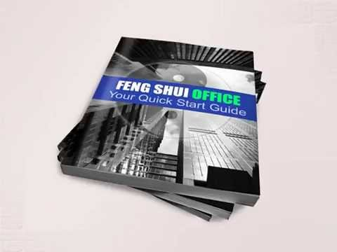 Feng Shui Office - 3 Secrets Revealed