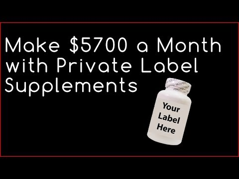 Make $5,700 a Month with Private Label Supplements  |  Private Label Vitamins
