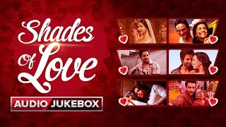 Shades Of Love | Audio Jukebox
