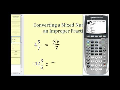 Converting Between Improper Fractions and Mixed Numbers of the TI84