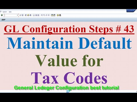 GL Config Steps #43 Maintain Default Values for Tax Codes