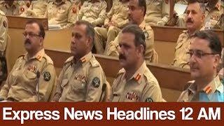 Express News Headlines - 12:00 AM - 23 May 2017