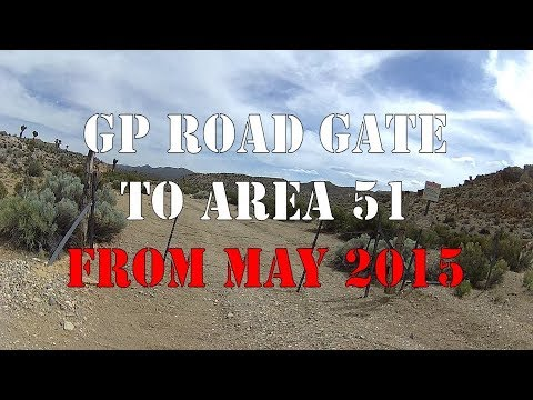 AREA 51: GP Road Gate to Area 51 FROM 2015