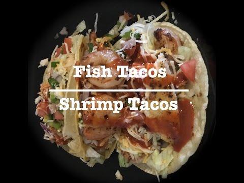 Fish Tacos   Shrimp Tacos