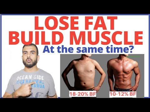 Lose Fat Build Muscle at the Same Time -  Is it Possible? | Body Recomposition Ep 01