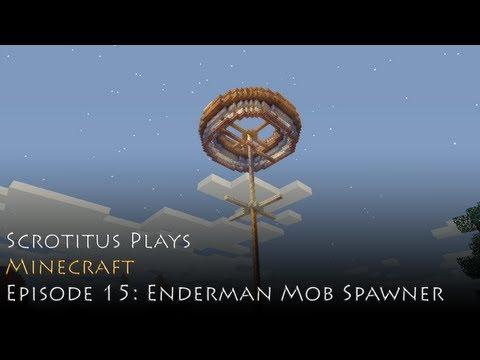 Minecraft - Episode 15 - Enderman Mob Spawner